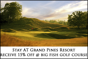 Hayward wisconsin 39 s premier resort grand pines resort for Big fish golf